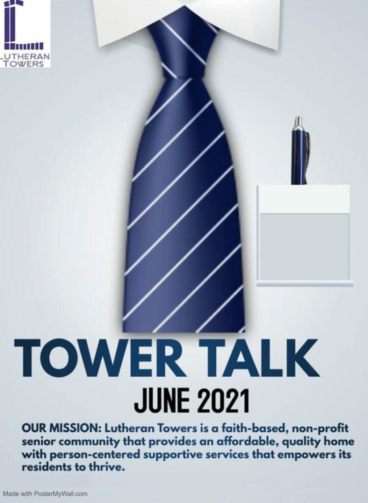 June 2021 Tower Talk
